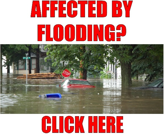 Affected by Flooding? Click Here