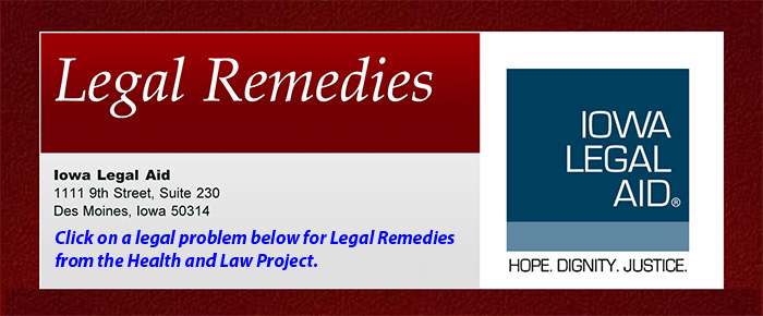 Legal remedies from the iowa legal aid health and law project